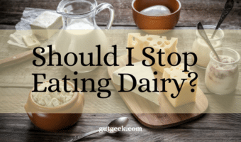 Should I Stop Eating Dairy?