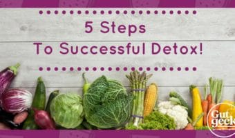 5 Steps to Successful Detox!