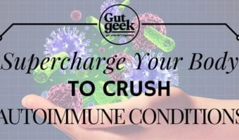 Supercharge Your Body to Crush Autoimmune Conditions
