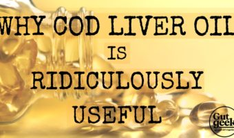Why Cod Liver Oil Is Ridiculously Useful